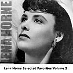 Lena Horne Lena Horne Selected Favorites Volume 2