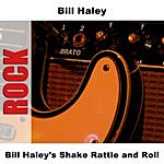 Bill Haley Bill Haley's Shake Rattle and Roll