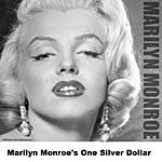 Marilyn Monroe Marilyn Monroe's One Silver Dollar