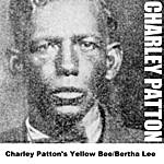 Charley Patton Charley Patton's Yellow Bee/Bertha Lee