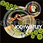 Jody Watley A Beautiful Life - Single