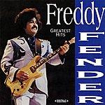 Freddy Fender Greatest Hits (Digitally Remastered)