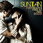 Suntan Everybody's Free To Feel Good