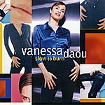 Vanessa Daou Slow to Burn (Deluxe)