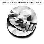 Tony Senghore Love.Cure.All (3-Track Maxi-Single)