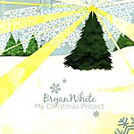 Bryan White My Christmas Project