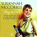 Susannah McCorkle Easy To Love: The Songs Of Cole Porter