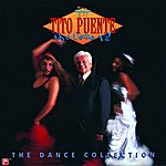 Tito Puente Oye Como Va: The Dance Collection