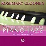 Marian McPartland Marian McPartland's Piano Jazz Radio Broadcast (With Special Guest Rosemary Clooney)