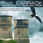 Paul Carrack I Don't Want To Hear Any More