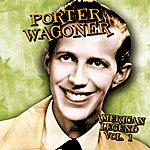 Porter Wagoner American Legend, Volume 1