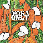 Moka Only Carrots And Eggs