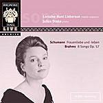 Lorraine Hunt Lieberson Schumann: Frauenliebe und-leben / Brahms: 8 Songs Op. 57