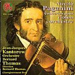 Jean-Jacques Kantorow Niccolo Paganini: Concertos pour violon & orchestre