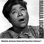 Mahalia Jackson Mahalia Jackson Selected Favorites Volume 1