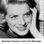 Rosemary Clooney Rosemary Clooney's Count Your Blessings