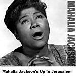 Mahalia Jackson Mahalia Jackson's Up In Jerusalem