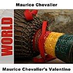 Maurice Chevalier Maurice Chevalier's Valentine