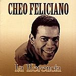 Cheo Feliciano La Herencia - Cheo Feliciano