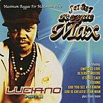 Luciano Reggae Max - Part 2