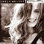 Chely Wright Everything