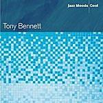 Tony Bennett Jazz Moods: Cool