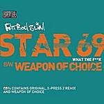 Fatboy Slim Star 69