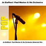 Jo Stafford Jo Stafford/Paul Weston & His Orchestra Selected Hits