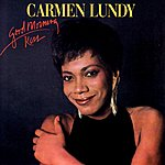 Carmen Lundy Good Morning Kiss