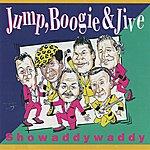 Showaddywaddy Jump, Boogie & Jive