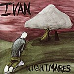 Ivan Nightmares