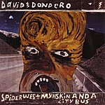 David Dondero Spider West Myhskin And A City Bus Reissue+2