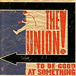 The Union To Be Good At Something