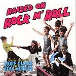 The Re-Bops Raised On Rock N' Roll