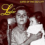 Looker Gates Of The Old City/Help Me Roada