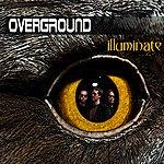 Overground Illuminate