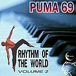 Puma 69 Rhythm of the World Vol. 2