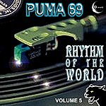 Puma 69 Rhythm of the World Vol. 5