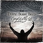 Dustinburke Band Epitaph of a Holy Life