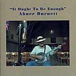 Abner Burnett It Ought To Be Enough