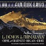 Slovak Radio Symphony Orchestra Honegger: Le Demon De L'Himalaya/Crime Et Chatiment/Regain/L'Idee