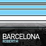 Robert M. Barcelona