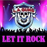 L.A. Guns Let It Rock