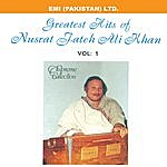 Nusrat Fateh Ali Khan Grestest Hits Of Nusrat Fateh Ali Khan Vol -1