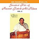 Nusrat Fateh Ali Khan Grestest Hits Of Nusrat Fateh Ali Khan Vol -2