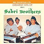 The Sabri Brothers Grestest Hits Of Sabri Brothers Vol -3