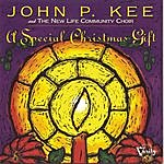 John P. Kee & The New Life Community Choir A Special Christmas Gift
