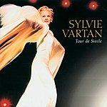 Sylvie Vartan Tour De Siècle (Live)