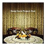 The Benjy Davis Project Dust