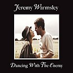 Jeremy Warmsley Dancing With The Enemy EP